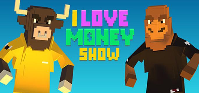 The 'I Love Money' Show (Steam Key)