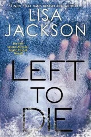 Lisa Jackson ~ Left To Die