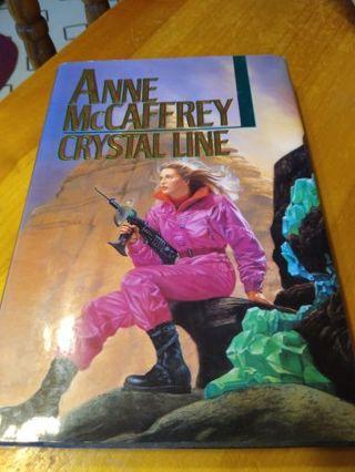 Crystal Line/ Anne McCaffrey. Hard Cover