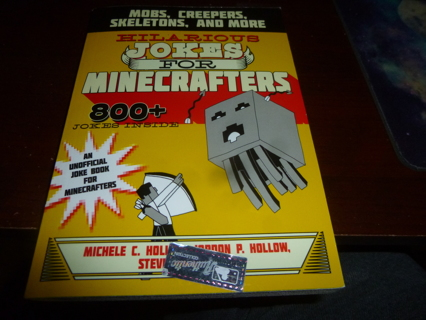 Hilarious Jokes for Minecrafters Mobs Creepers Skeletons and More