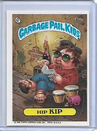 1986 Garbage Pail Kids #134a Hip Kip