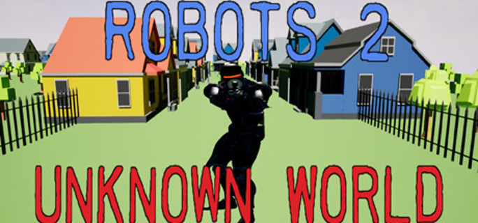 Robots 2 Unknown World (Steam Key)