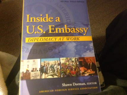INSIDE A US EMBASSY by SHAWN DORMAN