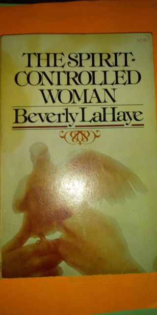 The Spirit Controlled Woman by Beverly Lahaye