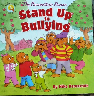 Berenstain Bears..Stand up to Bullying..Children's Paperback