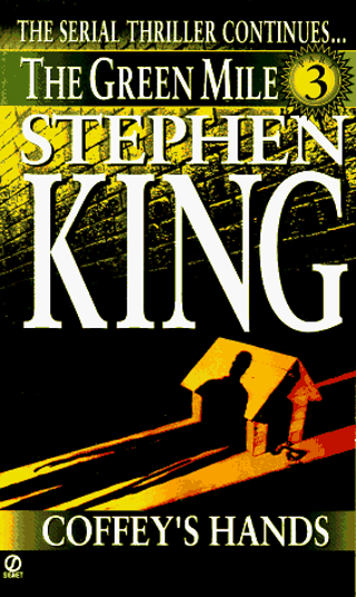 COFFEY'S HANDS by Stephen King (BEFORE YOU BID PLEASE ASK HOW MUCH SHIPPING COSTS TO YOUR LOCATION)