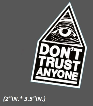 NEW Don't Trust Anyone All Seeing Eye Skateboards Sticker Decal