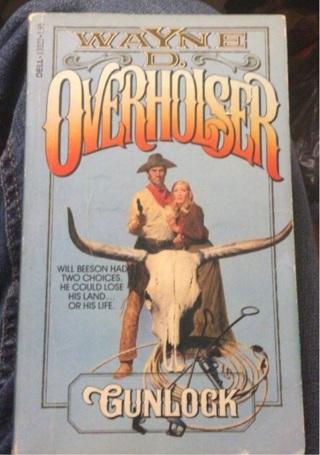 Wayne D. Overholser, Gunlock (Western )