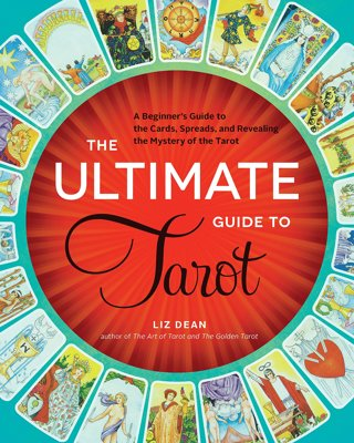 The Ultimate Guide to Tarot: Beginner's Guide to Cards,Spreads,& Revealing The Mystery FREE SHIPPING