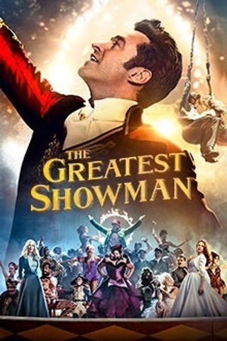 THE GREATEST SHOWMAN - - HD DIGITAL COPY