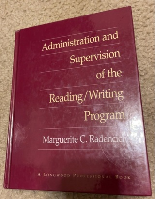 Administration and Supervision of the Reading/Writing Program