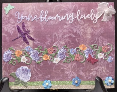 """BN """"YOURE BLOOMING LOVELY"""" HAND crafted card"""
