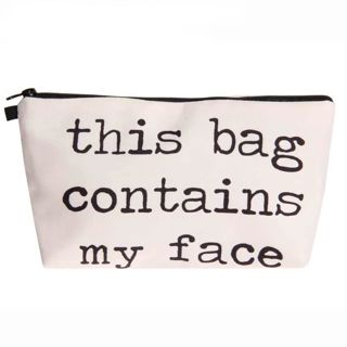 "1pc. ""This Bag Contains My Face"" Cosmetic Bag"