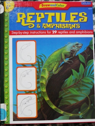 """""""Draw and Color"""" Reptiles and Amphibians Book (Steps to draw)"""