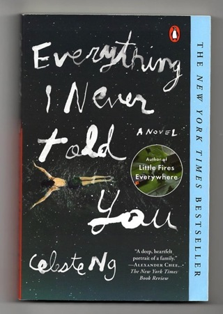 BRAND NEW! EVERYTHING I NEVER TOLD YOU A NOVEL BY CELESTE NG (PAPERBACK)! FREE SHIPPING!