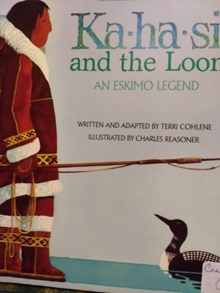 Ka-ha-si and the Loon, an Eskimo Legend