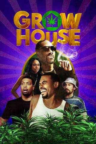 GROW HOUSE (w/Snoop Dogg) - HD Digital VUDU / MA