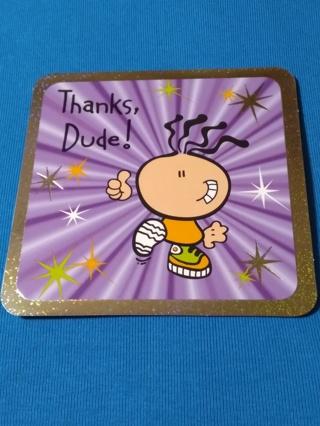 Bubblegum Card - Thanks Dude!