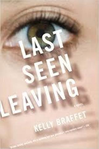 Last Seen Leaving by Kelly Braffet (TPB/GC-1st ED) #ETD5aa