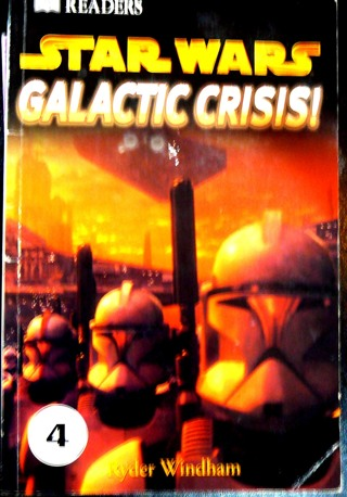 """'Star Wars..Galactic Crisis"""" Level 4 Reading Book"""