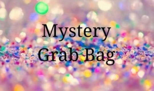Mystery Grab Bag ~ $25 Value!